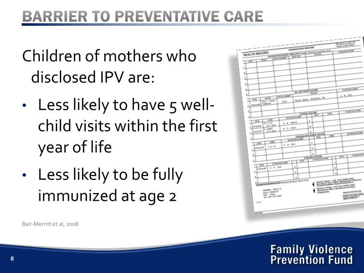 BARRIER TO PREVENTATIVE CARE