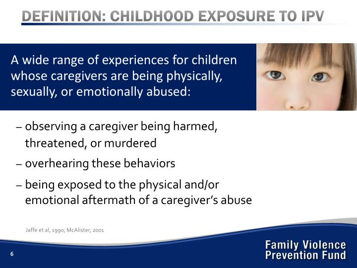 DEFINITION: CHILDHOOD EXPOSURE TO IPV