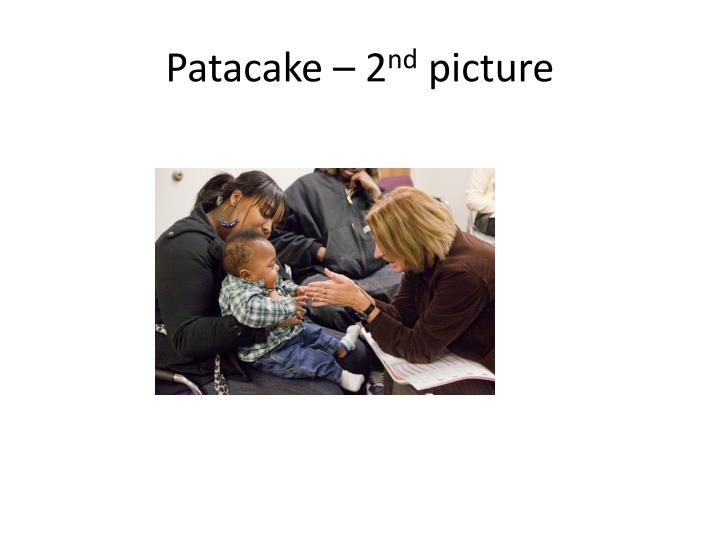 Patacake 2 nd picture