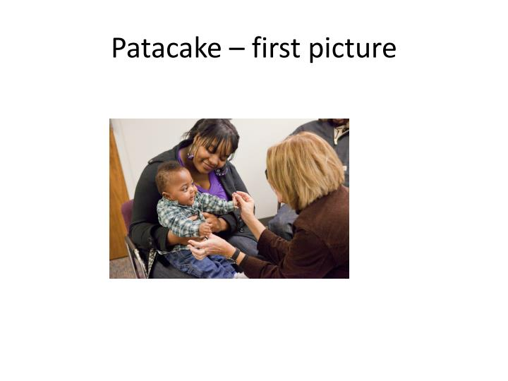 Patacake first picture