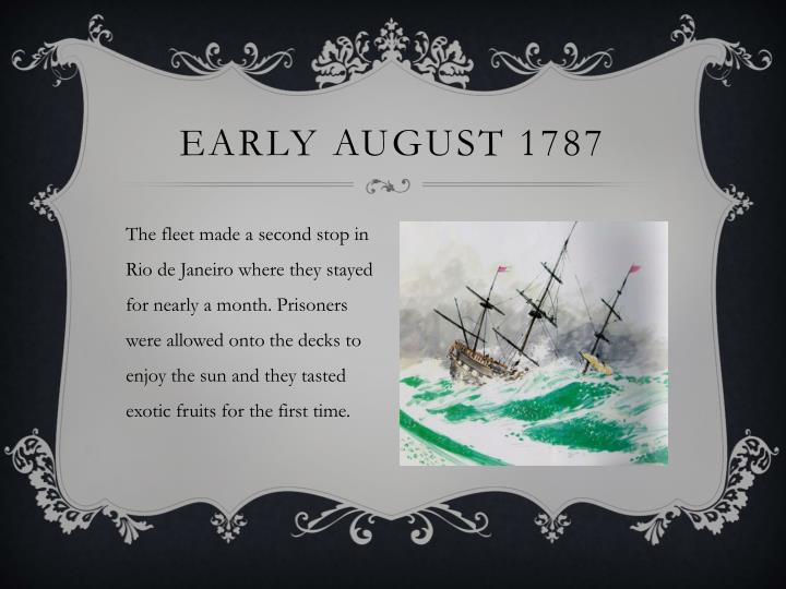 Early August 1787