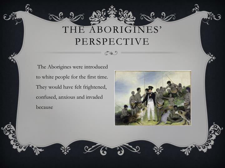 The Aborigines' Perspective