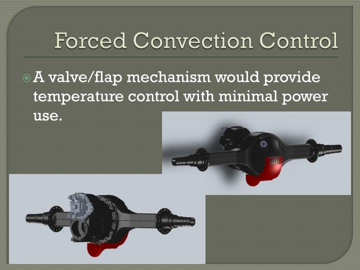 Forced Convection Control