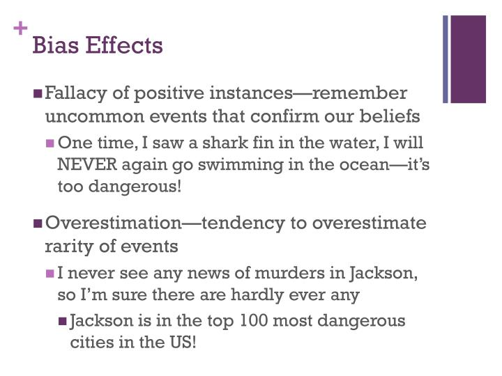 Bias Effects