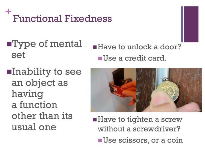 Functional Fixedness