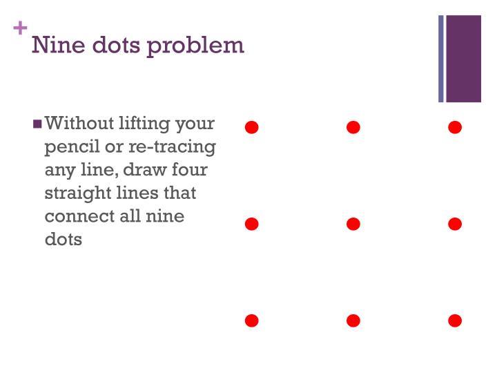 Nine dots problem
