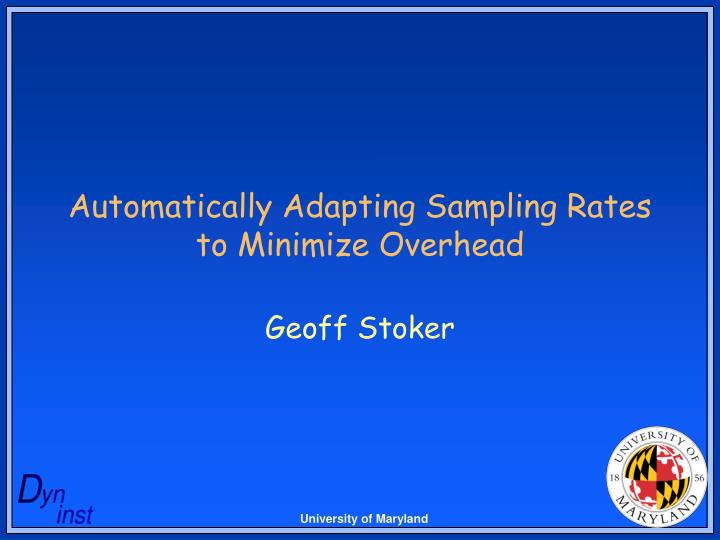 Automatically adapting sampling rates to minimize overhead