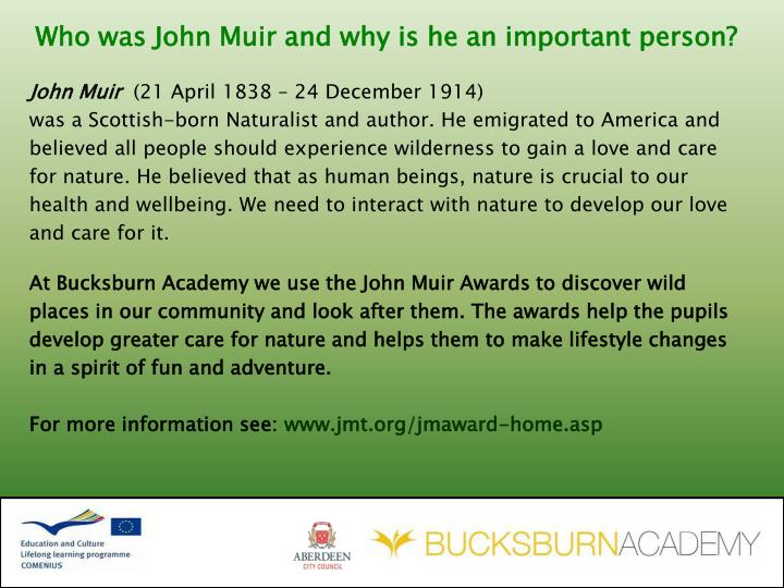 Who was John Muir and why is he an important person?