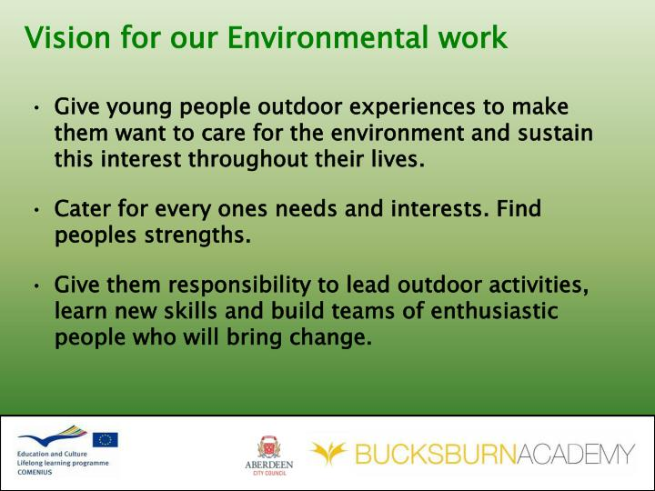 Vision for our Environmental work