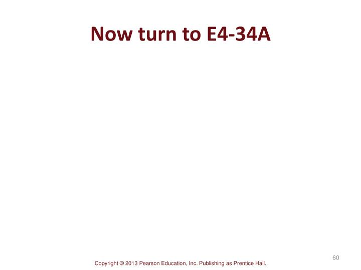 Now turn to E4-34A