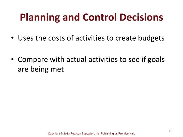 Planning and Control Decisions