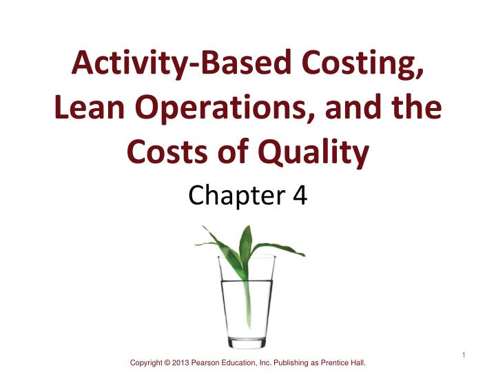Activity-Based Costing, Lean Operations, and the Costs of Quality