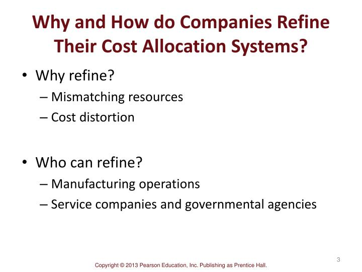 Why and how do companies refine their cost allocation systems