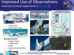 improved use of observations intensity forecast experiment ifex 2010