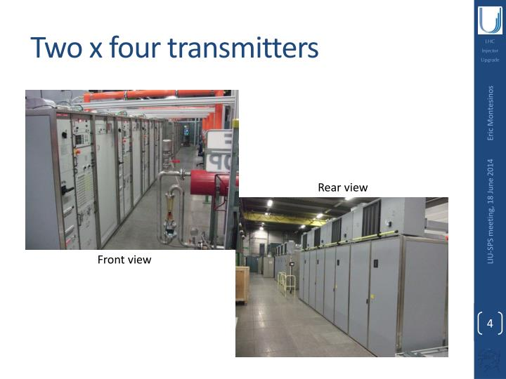 Two x four transmitters