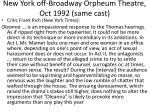 new york off broadway orpheum theatre oct 1992 same cast