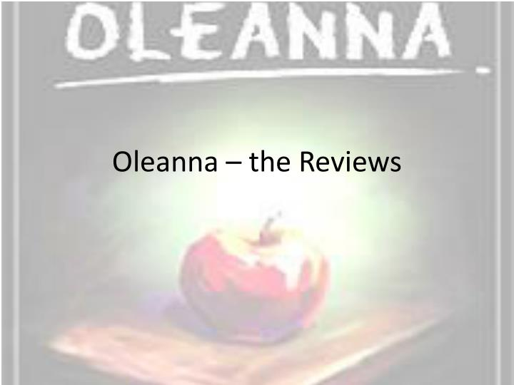 Oleanna the reviews