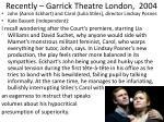 recently garrick theatre london 2004