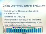 online learning algorithm evaluation