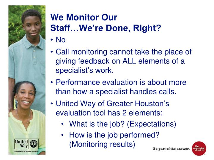 We Monitor Our Staff…We're Done, Right?