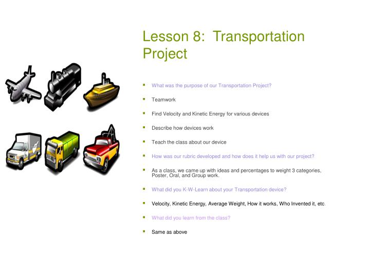 Lesson 8:  Transportation Project