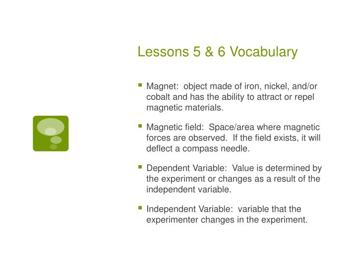 Lessons 5 & 6 Vocabulary