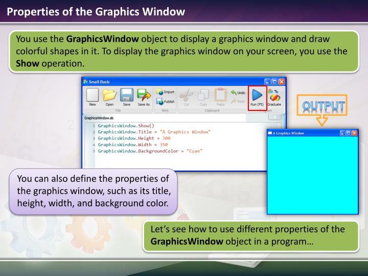 Properties of the Graphics Window