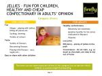 jellies fun for children healthy and cheap confectionary in adults opinion