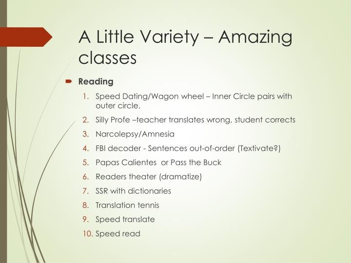A Little Variety – Amazing classes