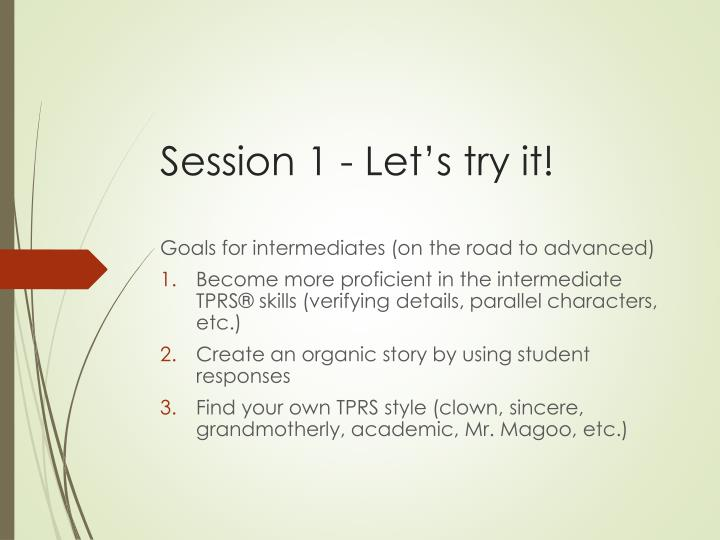 Session 1 - Let's try it!