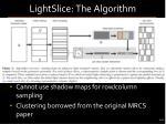 lightslice the algorithm