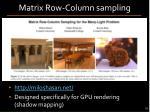 matrix row column sampling