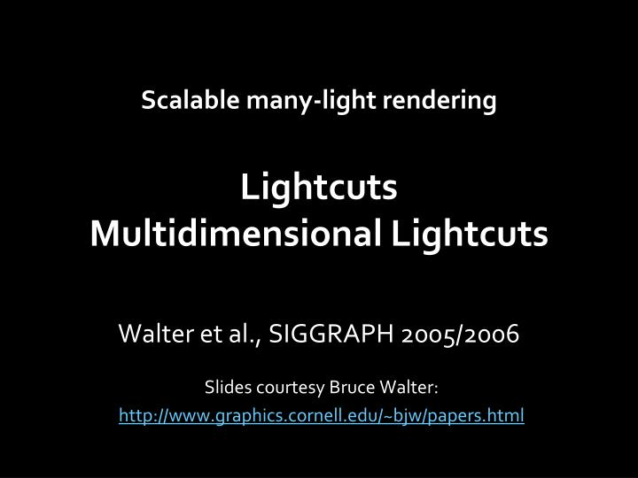 Scalable many-light rendering