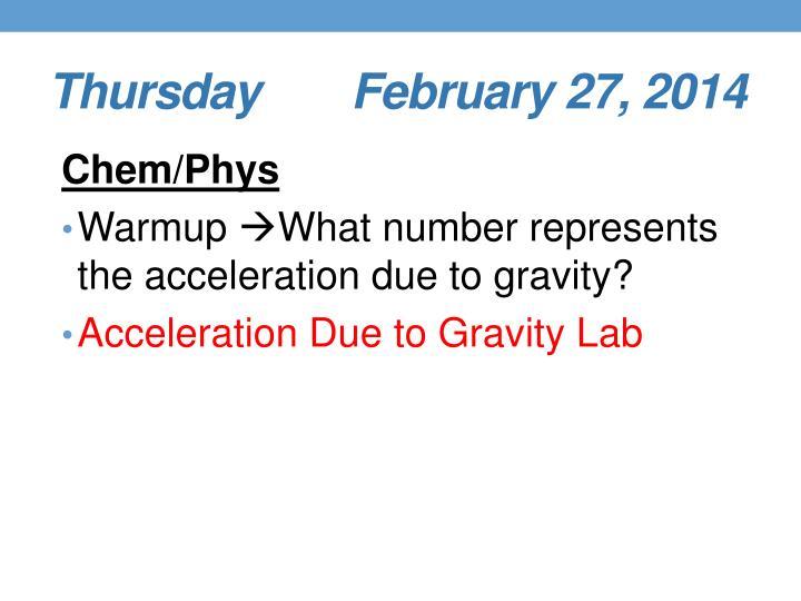 Thursday     February 27, 2014