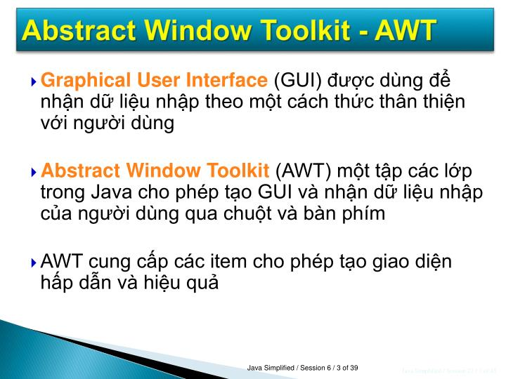 Abstract Window Toolkit - AWT