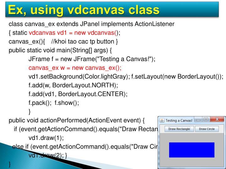 Ex, using vdcanvas class