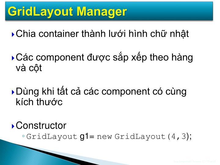 GridLayout Manager