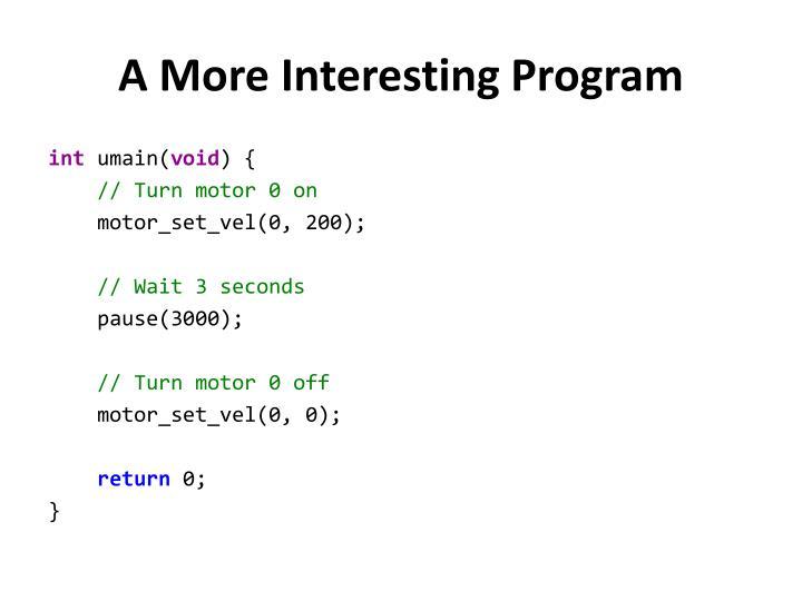 A More Interesting Program