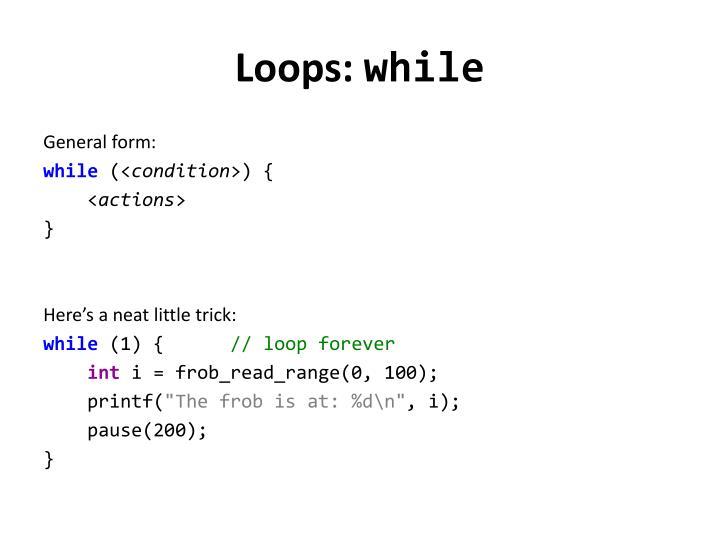 Loops: