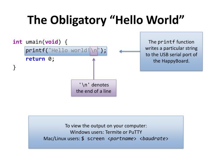 """The Obligatory """"Hello World"""""""