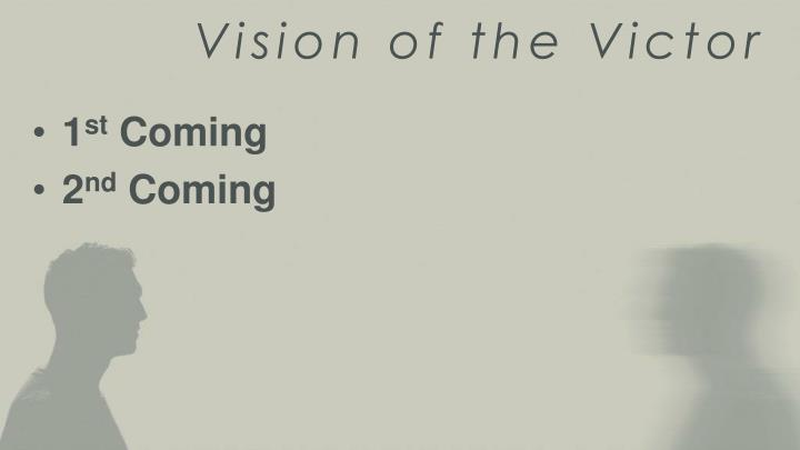 Vision of the Victor