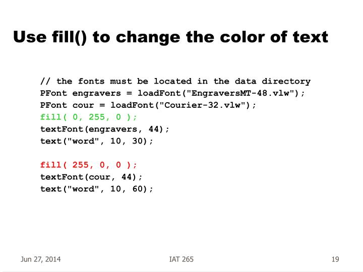 Use fill() to change the color of text