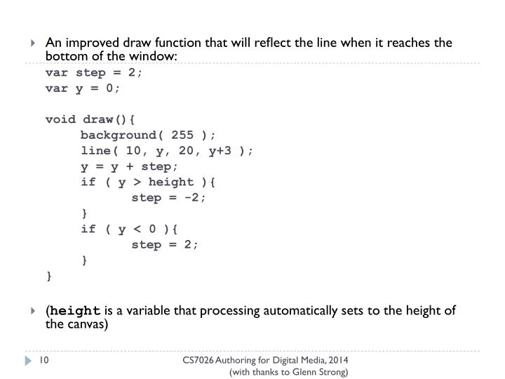 An improved draw function that will reflect the line when it reaches the bottom of the window: