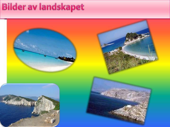 Bilder av landskapet