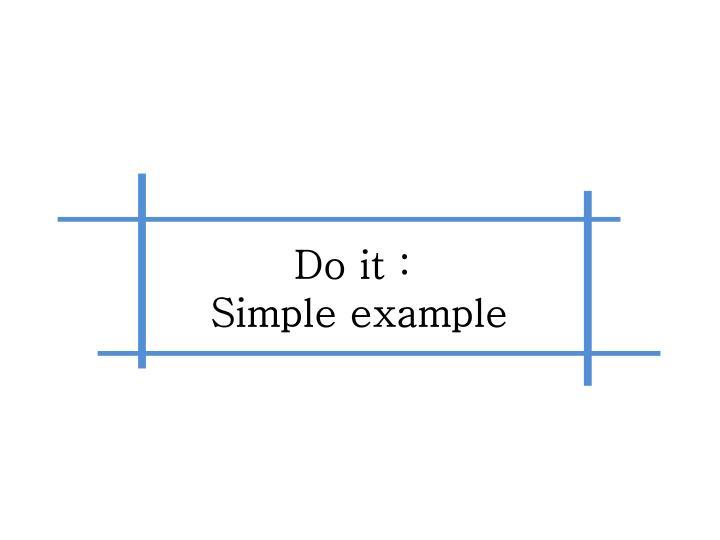 Do it :