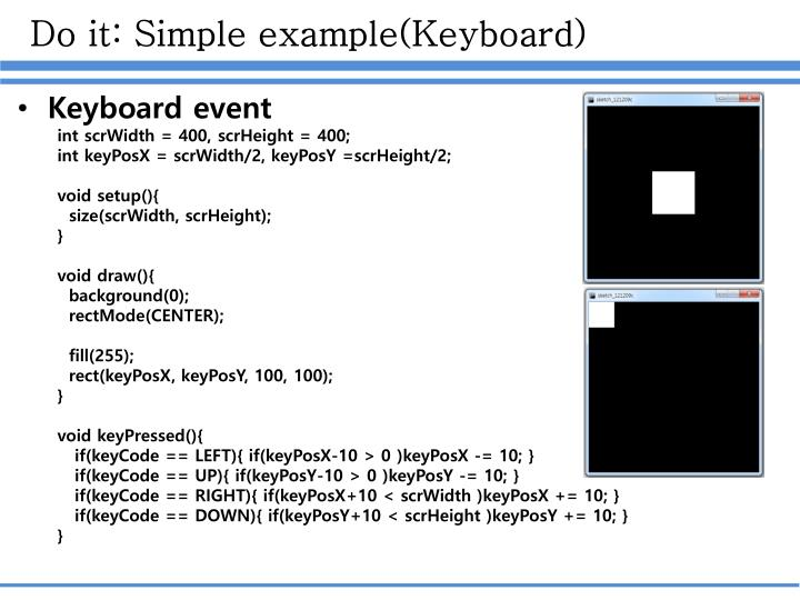 Do it: Simple example(Keyboard)