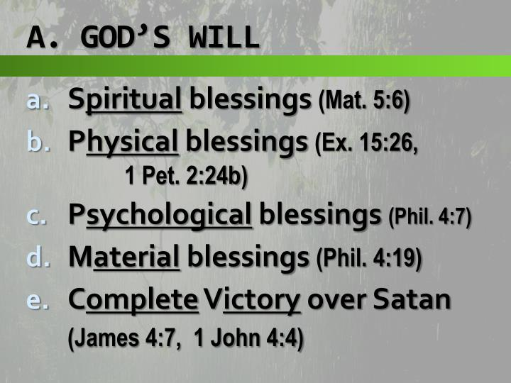 A. GOD'S WILL