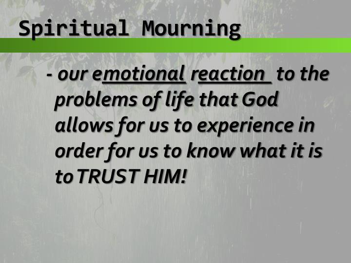 Spiritual Mourning