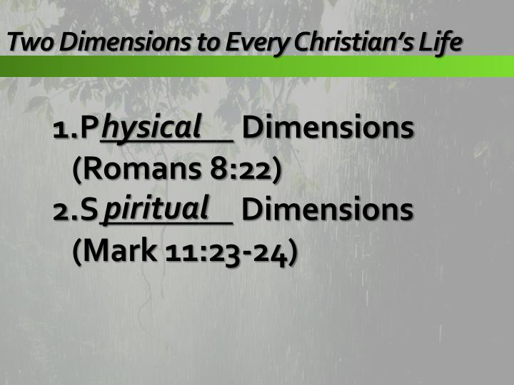 Two Dimensions to Every Christian's Life