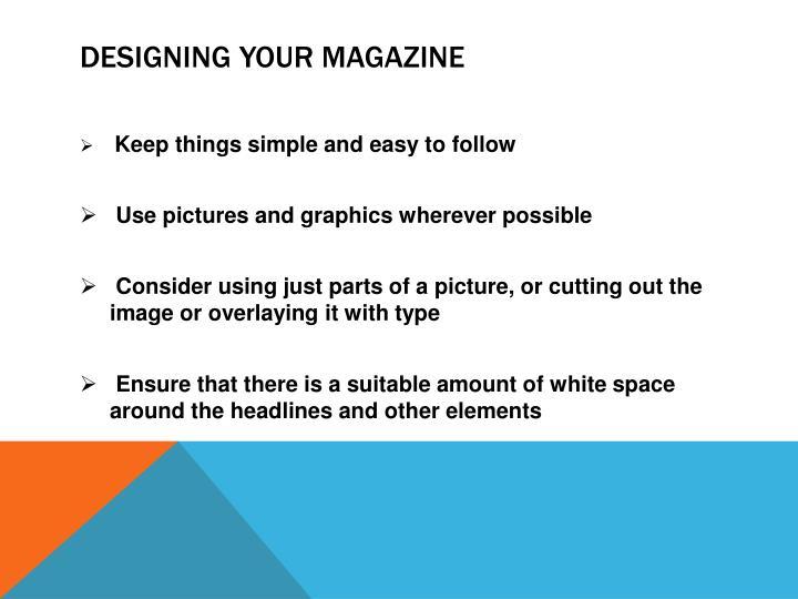 Designing your magazine